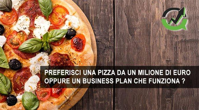 Lo strano caso della pizza da un milione di euro e come riconoscere un business plan che funziona