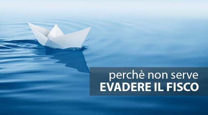 Evadere il fisco, quanto serve realmente