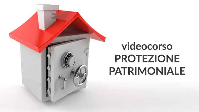 videocorso-protezione-patrimoinale