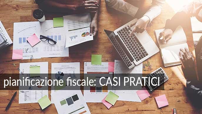 pianificazione fiscale esempi