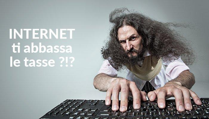 internet ti abbassa le tasse